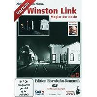 Edition Eisenbahn-Romantik - O.Winston Link - Magier der Nacht