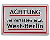 Pawlowski Souvenirs & Postkarten Achtung Sie verlassen jetzt West-Berlin Blechschild 20x30 cm