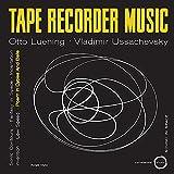 Tape Recorder Music [Vinyl LP]