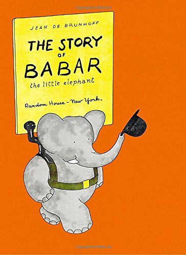 The Story of Babar: The Little Elephant by Jean De Brunhoff (1961-12-23)