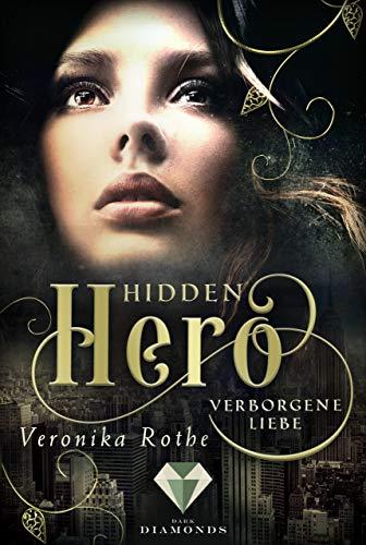 Hidden Hero 1: Verborgene Liebe -
