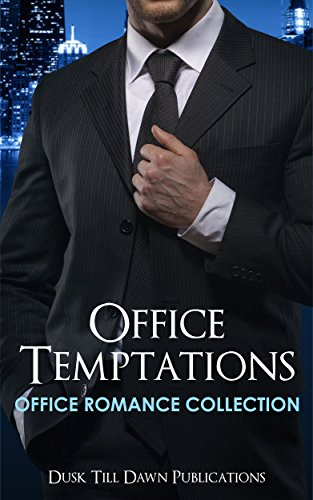 Office Romance: Office Temptations (Alpha Boss Romance) (4 Book Short Stories Romance Collection) (English Edition)
