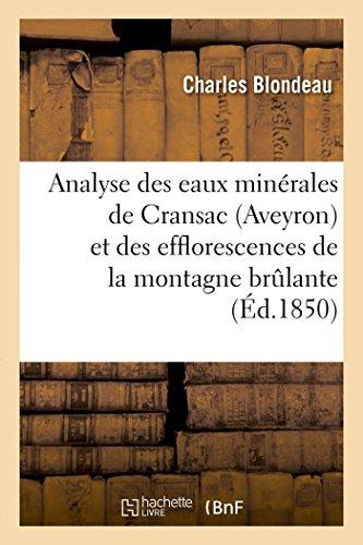 Analyse des eaux minérales de Cransac Aveyron et des efflorescences de la montagne brulante