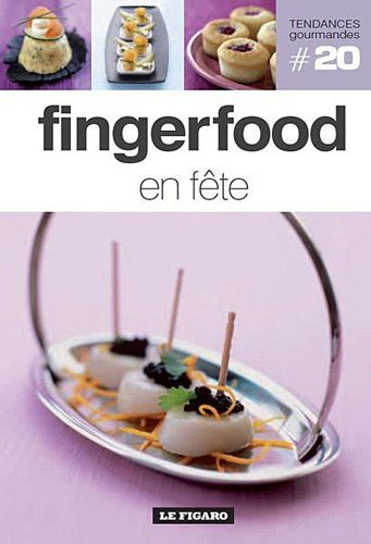 Fingerfood en fête