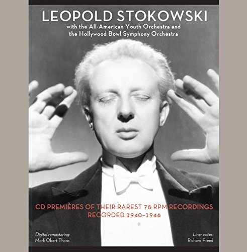 Leopold Stokowski - with the All-American Youth Orchestra & the Hollywood Bowl Symphony Orchestra by Henry Cowell