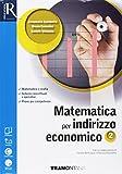 Matematica per indirizzo economico. Per le Scuole superiori. Con e-book. Con 2 espansioni online. Con 2 libri: Quaderno turistico-Extrakit