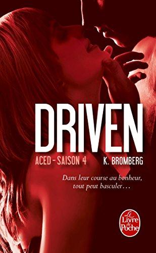 Aced (Driven, Tome 4) par K. BROMBERG