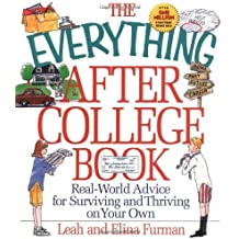 The Everything After College Book (Everything (School & Careers)) by Leah Furman (1998-03-02)