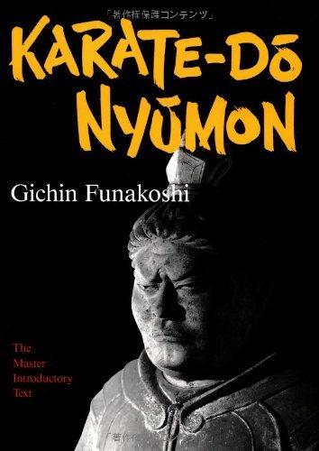 Karate-do Nyumon: The Master Introductory Text by Gichin Funakoshi (1994-11-01)