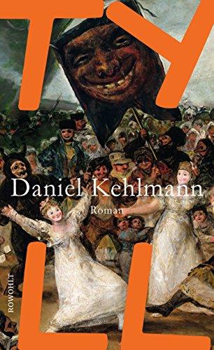 Buchseite und Rezensionen zu 'Tyll' von Daniel Kehlmann