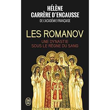 Les Romanov : Une dynastie sous le règne du sang
