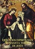 Ejercicios Espirituales Con Santa Teresa De Jesús