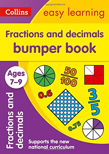 Fractions & Decimals Bumper Book Ages 7-9 (Collins Easy Learning KS2)