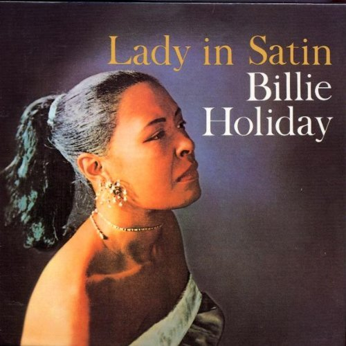 Lady in Satin [Digipak] by Billie Holiday (1999-09-13)
