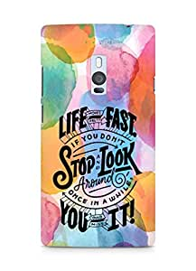 AMEZ life moves pretty fast Back Cover For OnePlus Two