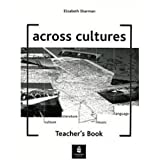 Across Cultures: Teacher's Book