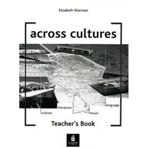 Across Cultures: Teacher's Book