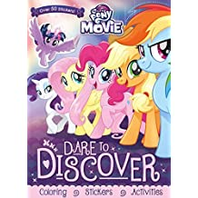 My Little Pony the Movie: Dare to Discover: Coloring, Stickers, Activities