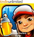 Subway Surfers: ULTIMATE GAME GUIDE F...