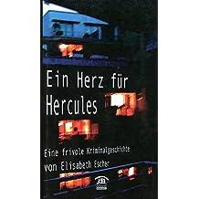 Ein Herz für Hercules: Eine frivole Kriminalgeschichte (Zeitgenössische Autoren)