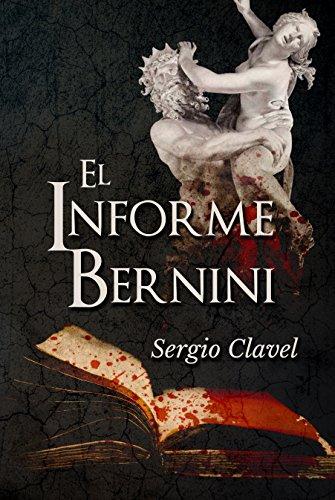 El informe Bernini por Sergio Clavel
