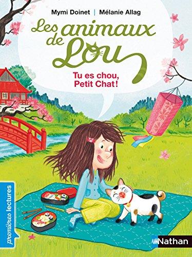 Les animaux de Lou - Tu es chou, Petit Chat ! par Mymi Doinet