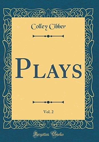 Plays, Vol. 2 (Classic Reprint)