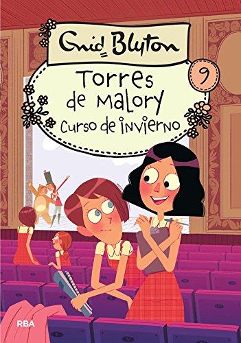 Torres de Malory. Curso de invierno (INOLVIDABLES) por Enid Blyton