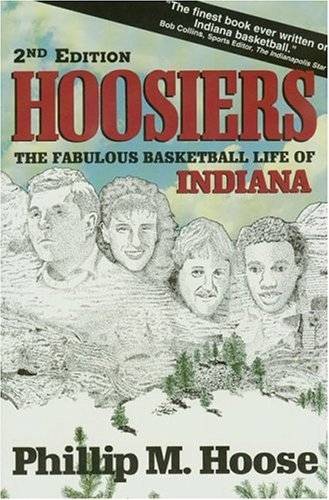 Hoosiers: The Fabulous Basketball Life of Indiana by Phillip M. Hoose (1995-03-01) par Phillip M. Hoose