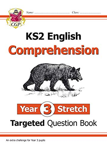 New KS2 English Targeted Question Book: Challenging Comprehension - Year 3 Stretch (with Answers)