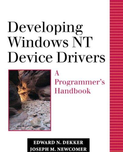 Developing Windows NT Device Drivers: A Programmer's Handbook (paperback)