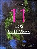 Anatomie, introduction à la clinique Tome 11 - Dos et thorax