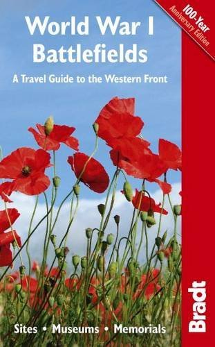 By John Ruler - World War I Battlefields: A Travel Guide to the Western Front: Sites, Museums, Memorials (Bradt Travel Guides)