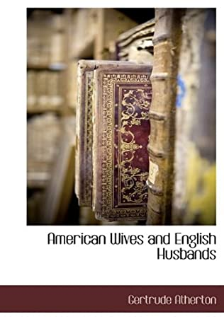 book cover of American Wives and English Husbands