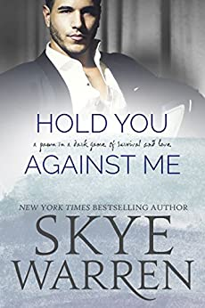Hold You Against Me: A Stripped Standalone by [Warren, Skye]