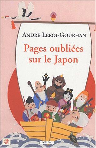 Pages oubliées sur le Japon par André Leroi-Gourhan