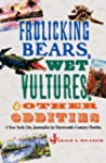 Frolicking Bears, Wet Vultures, and O...