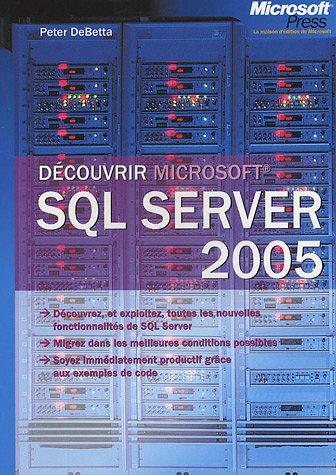 Découvrir SQL Server 2005