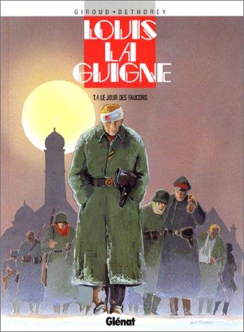 Louis la Guigne, tome 4 : Le Jour des faucons