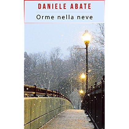 Orme Nella Neve: Una Storia D'amore Di Natale