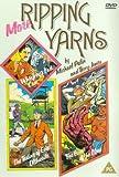 More Ripping Yarns [DVD]