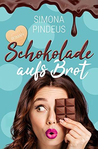 Schokolade aufs Brot: Liebeskomödie - Deutsches Brot