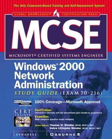 MCSE Windows 2000 Network Administration Study Guide (Exam 70-216) (Book/CD-ROM) (MCSE S.) por Inc. Syngress Media