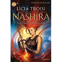 Nashira - Talithas Geheimnis: Roman