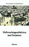 Weihnachtsgeschichten aus Pommern (Husum-Taschenbuch) -