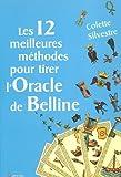 Les 12 meilleures méthodes pour tirer l'Oracle de Belline
