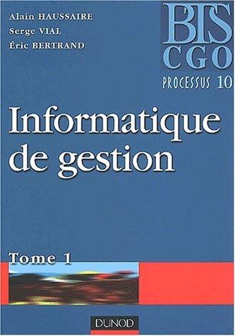 Informatique de gestion, tome 1, BTS CGO processus 10