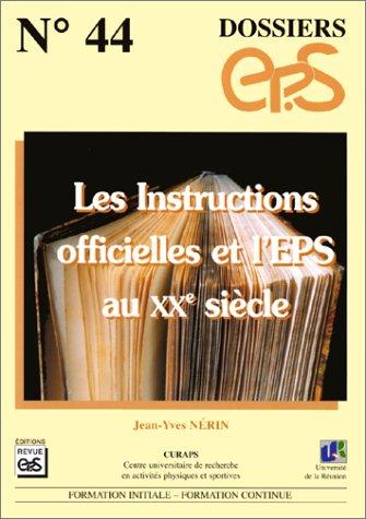 Les instructions officielles et l'EPS au XXe siècle