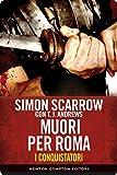 Image de I conquistatori 5. Muori per Roma