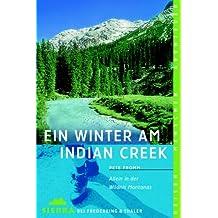Sierra, Bd.73, Ein Winter am Indian Creek